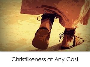ChristlikenessAtAnyCost